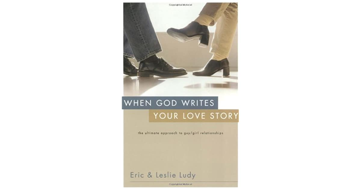 When god writes your love story by eric ludy fandeluxe Choice Image