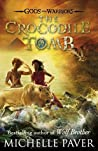 The Crocodile Tomb (Gods and Warriors, #4)
