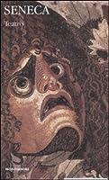 Teatro vol. 1 - La pazzia di Ercole - Le Troiane - Le Fenicie - Medea - Fedra