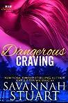 Dangerous Craving (Miami Scorcher #4)