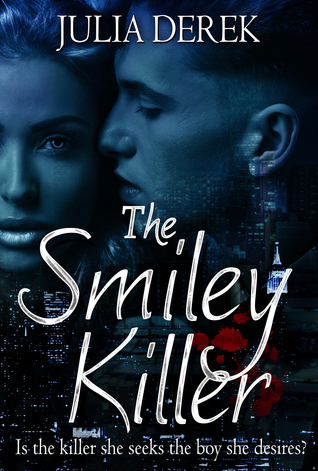 The Smiley Killer