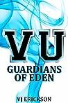Guardians of Eden (Vampire University Series, #4)