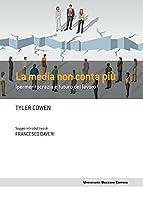 Media non conta più: Ipermeritocrazia e futuro del lavoro