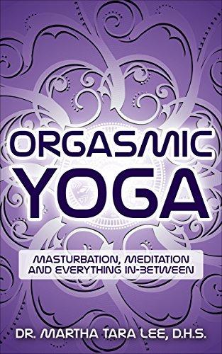 Orgasmic Yoga Masturbation