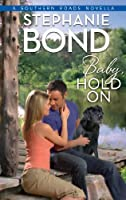 Baby, Hold On (Southern Roads #3.6)