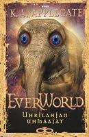 Uhrilahjan uhmaajat (Everworld, #8)