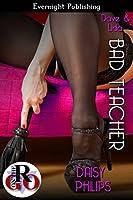 Bad Teacher (Dave and Lida Book 3)