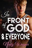In Front of God and Everyone (Pay it Forward, #1)