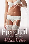 Frenched: The Wedding Night