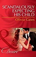 Scandalously Expecting His Child (Mills & Boon Desire) (The Billionaires of Black Castle, Book 2)