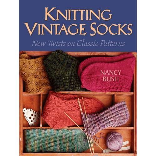 Knitting Vintage Socks By Nancy Bush