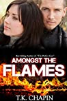 Book cover for Amongst the Flames (Embers and Ashes #1)