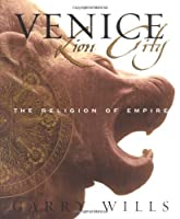 Venice: Lion City - The Religion of Empire