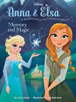 Memory and Magic (Anna & Elsa, #2)