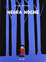 Negra Noche/ Black Night