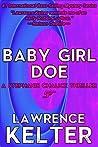 Baby Girl Doe (Stephanie Chalice Mystery #5)