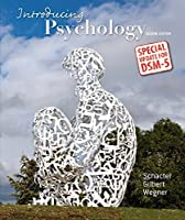 Introducing Psychology [with DSM-V Update]
