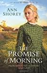 The Promise of Morning by Ann Shorey