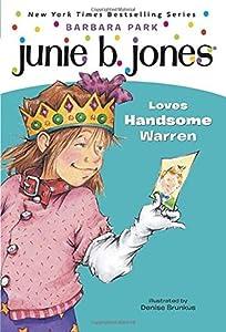 Junie B. Jones Loves Handsome Warren (Junie B. Jones, #7)