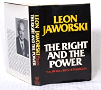 The Right and the Power: The Prosecution of Watergate