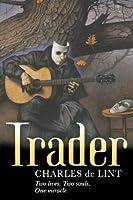 Trader (Newford, #4)