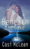 Beneath the Lake (Lake Lanier Mysteries, #1)