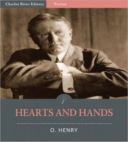 Hearts And Hands By O Henry