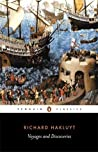 Voyages and Discoveries: Principal Navigations, Voyages, Traffiques and Discoveries of the English Nation