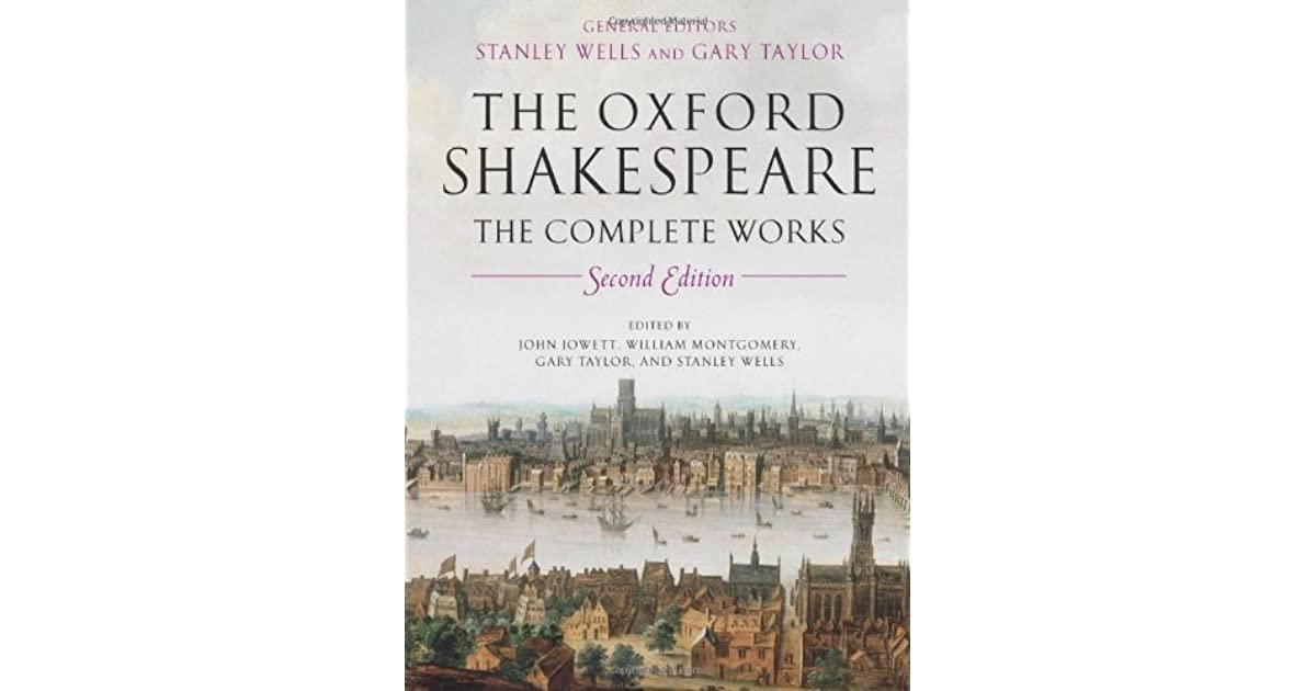 Complete Works (The Oxford Shakespeare)