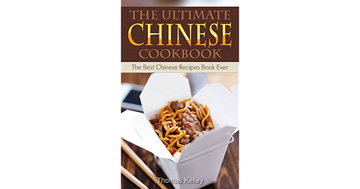The ultimate chinese cookbook the best chinese recipes book ever by the ultimate chinese cookbook the best chinese recipes book ever by thomas kelley forumfinder Gallery