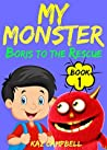 Boris to the Rescue (My Monster #1)