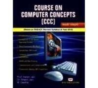Course on Computer Concepts (CCC) Made Simple