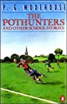 The Pothunters and Other School Stories (School Stories, #1)