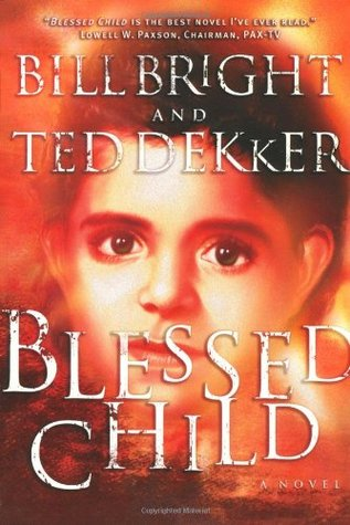 Ebook Blessed Child The Caleb Books 1 By Ted Dekker