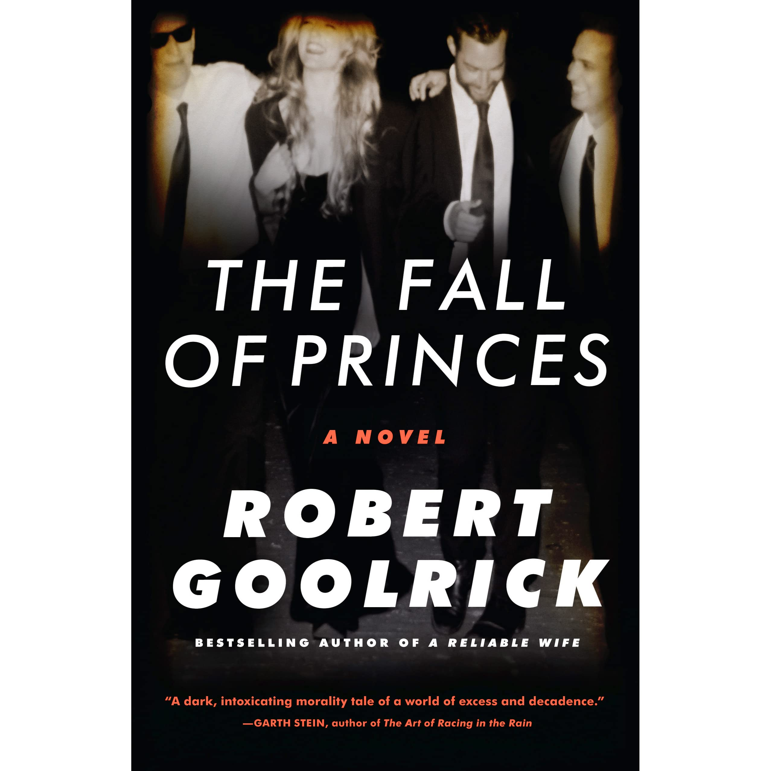 The Fall Of Princes By Robert Goolrick €� Reviews, Discussion, Bookclubs,  Lists