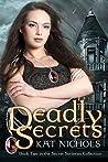 Deadly Secrets (The Secret Societies Collection #2)