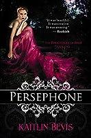 Persephone (The Daughters of Zeus 1)