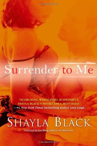 Surrender to Me by Shayla Black