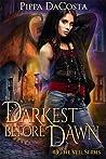 Darkest Before Dawn (The Veil, #3)
