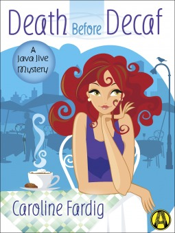 Death Before Decaf by Caroline Fardig