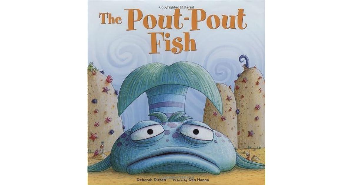 The pout pout fish by deborah diesen for Pout pout fish books