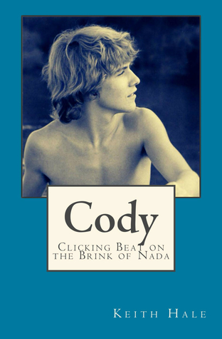 Cody Clicking Beat On The Brink Of Nada By Keith Hale