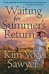 Waiting for Summer's Return by Kim Vogel Sawyer