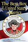 The Best Boy in the United States of America by Ron Wolfson