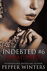 Final Debt (Indebted, #6)