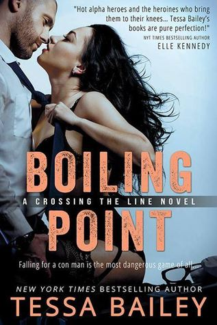 Boiling Point (Crossing the Line, #3) by Tessa Bailey