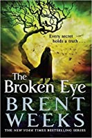 The Broken Eye (Lightbringer, #3)