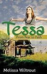 Tessa: From Fear to Faith, SAMPLER