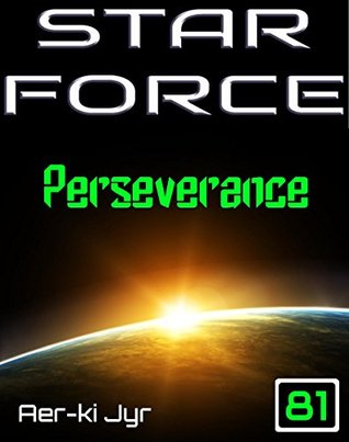 Star Force: Perseverance