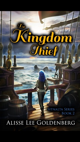 The Kingdom Thief by Alisse Lee Goldenberg